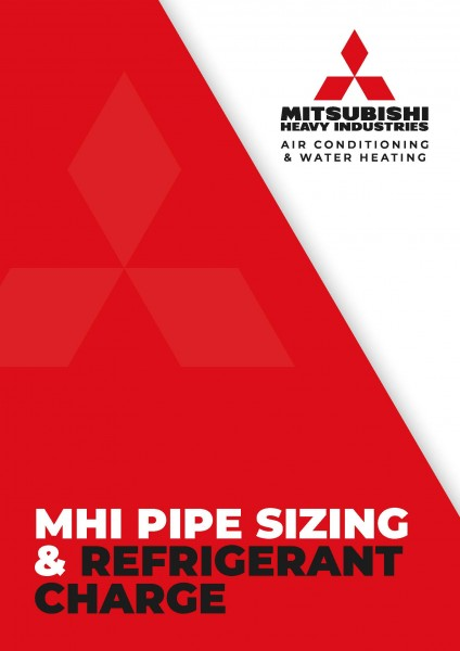MHI Pipe Sizes and Refrigerant Charge
